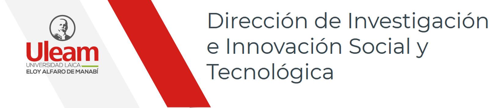 Dirección de Investigación e Innovación Social y Tecnológica